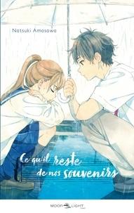 Natsuki Amasawa - Ce qu'il reste de nos souvenirs.