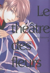 Amazon télécharger des livres iphone Le théâtre des fleurs Tome 3 par Natsume Isaku 9782375061640 en francais