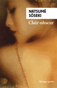Natsume Sôseki - Clair-obscur.