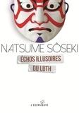 Natsume Sôseki - Echos illusoire du luth.
