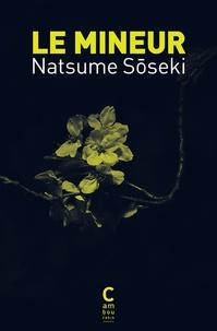 Natsume Sôseki - Le mineur.