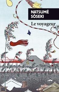Natsume Sôseki - Le voyageur.