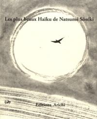 Natsume Sôseki - Les plus beaux Haïku de Natsumé Sôséki.