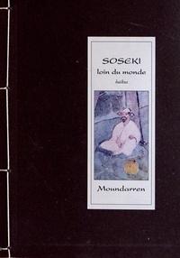 Natsume Sôseki - Loin du monde.