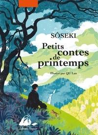 Natsume Sôseki - Petits contes de printemps.