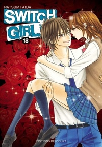 Natsumi Aida - Switch Girl Tome 18.
