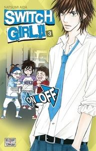 Natsumi Aida - Switch Girl !! Tome 3 : .