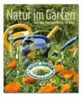Natur im Garten - Eine Idee. Eine Geschichte. Ein Weg..
