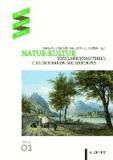 Natur:Kultur - Vom Landschaftsbild zum modernen Naturschutz.