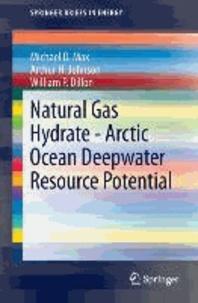 Natural Gas Hydrate - Arctic Ocean Deepwater Resource Potential.