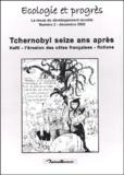 Naturellement (editions) - Ecologie et progrès N° 2 Décembre 2002 : Tchernobyl seize ans après.