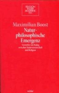 Naturphilosophische Emergenz - Vermittler im Dialog zwischen Naturwissenschaft und Religion.