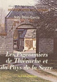 Naty Béjin-Garcia - Les Pigeonniers de Thiérache et du Pays de la Serre.