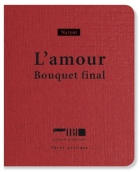 Natyot - L'amour - Bouquet final.