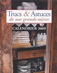 Cécile Niqueux-Cadène et  Naumann & Göbel - Trucs et astuces de nos grands-mères - Calendrier 2009.