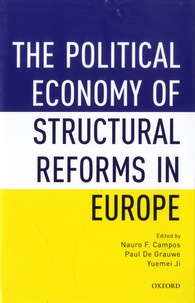 Nauro F Campos et Paul De Grauwe - The Political Economy of Structural Reforms in Europe.