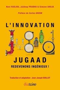 Ipod téléchargements gratuits livres audio Innovation Jugaad  - Redevenons ingénieux ! MOBI DJVU FB2 par Navi Radjou, Jaideep Prabhu, Simone Ahuja 9782354560966 en francais