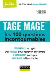 Navid Hedayati-Dezfouli et Iman Hedayati Dezfouli - TAGE MAGE® Les 100 questions incontournables - Plus de 700 exercices corrigés.