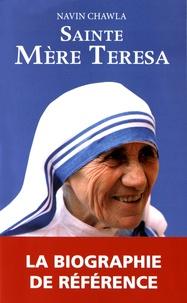 Navin Chawla - Sainte Mère Teresa.