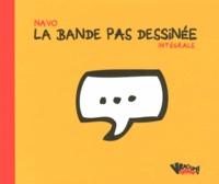 Navo - La bande pas dessinée Intégrale : .