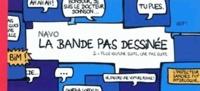 Navo - La bande pas dessinée Tome 2 : Plus qu'une suite, une pas suite.
