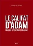 Nawa - Le califat d'Adam - Essai sur la temporalité coranique.