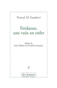 Nawal El Saadawi - Ferdaous, une voix en enfer.