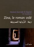 Nawal El Saadawi - Zina - Le roman volé.