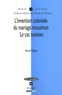Linvention coloniale du mariage musulman - Le cas tunisien.pdf
