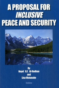 Nayef Al-Rodhan et Lisa Watanabe - A Proposal Inclusive Peace and Security.