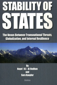 Nayef Al-Rodhan et Sara Kuepfer - Stability of States - The Nexus between Transnational Threats, Globalization, and Internal Resilience.