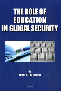 Nayef Al-Rodhan - The Role of Education in Global Security.