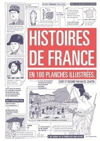 Nayel Zeaiter - Histoires de France en 100 planches illustrées.