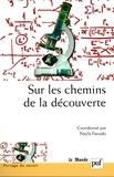 Nayla Farouki - Sur les chemins de la découverte.