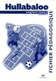 Nayr Ibrahim et Laurent Héron - Hullabaloo Cycle 3 niveau 1 fichier pédagogique.