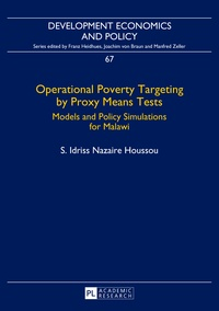 Nazaire idriss Houssou - Operational Poverty Targeting by Proxy Means Tests - Models and Policy Simulations for Malawi.