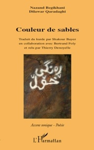 Nazand Begikhani et Dilawar Qaradaghi - Couleur de sables.