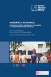 Nazarena Lanza et Nadia Khrouz - Migrants au Maroc - Cosmopolitisme, présence d'étrangers et transformations sociales.