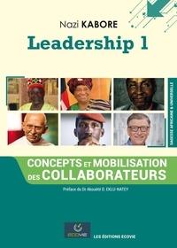 Nazi Kaboré - Leadership 1 : Concepts et mobilisation des collaborateurs.