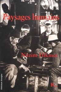 Nâzim Hikmet - Paysages humains.