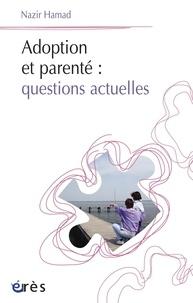 Nazir Hamad - Adoption et parenté : questions actuelles.