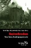 Naziverbrechen - Täter, Taten, Bewältigungsversuche.