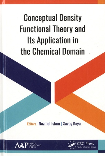 Conceptual Density Functional Theory and Its Application in the Chemical Domain