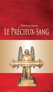 Nc - Le Précieux- Sang. Nouvelle édition.