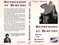 Ndegeya - Répression au Burundi - Journal d'un prisonnier vainqueur.