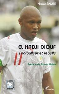 Histoiresdenlire.be El Hadji Diouf - Footballeur et rebelle Image