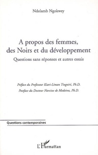 Ndolamb Ngokwey - A propos des femmes, des noirs et du développement.