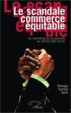 Ndongo Samba Sylla - Le scandale commerce équitable - Le marketing de la pauvreté au service des riches.