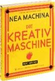 Nea Machina - Die Kreativmaschine.
