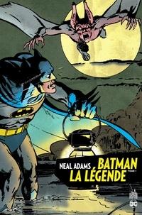 Télécharger des ebooks pour ipad Batman la légende Tome 1 par Neal Adams